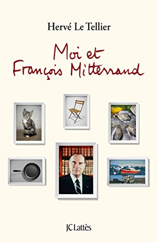 Moi et François Mitterrand