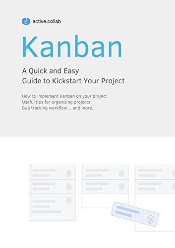 free kindle book Kanban: A Quick and Easy Guide to Kickstart Your Project