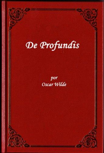De Profunids por Oscar Wilde (Edicion especial en espanol) por Oscar Wilde