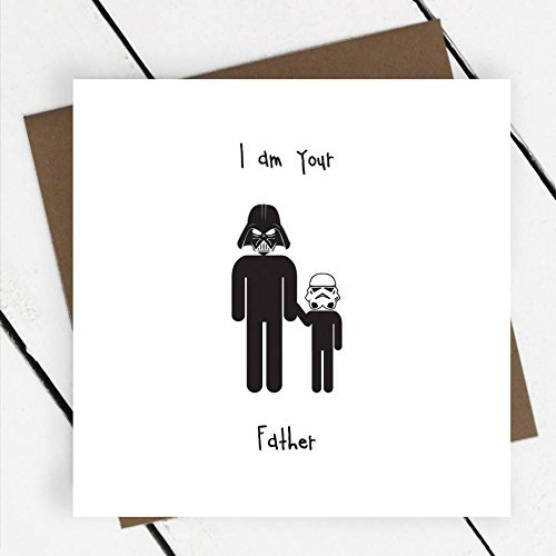 i-am-your-father-birthday-card-funny-star-wars-dad-daddy-darth-vader-stormtrooper-fathers-day