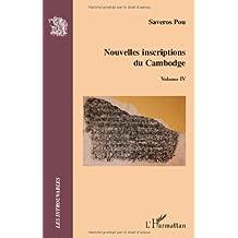Nouvelles inscriptions du Cambodge : Volume IV