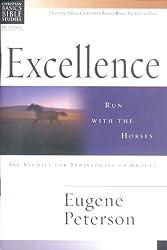 Christian Basics: Excellence: Run with the Horses (Christian Basics Bible Studies)