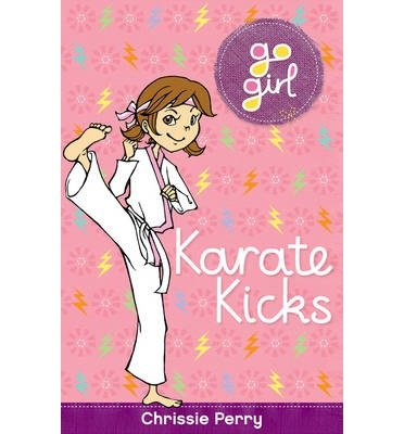 [(Karate Kicks )] [Author: Chrissie Perry] [Apr-2014]