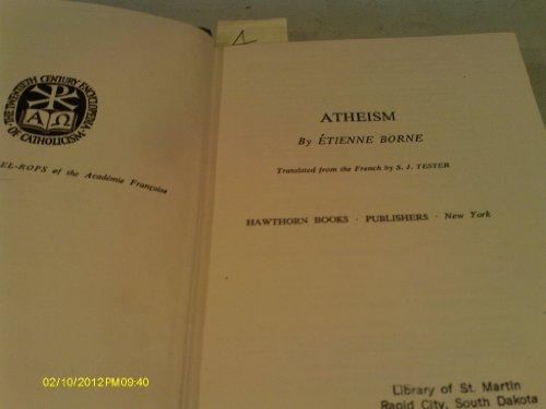 Atheism (Twentieth Century Encyclopedia of Catholicism, Volume 91)