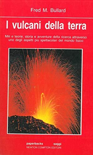 I vulcani della terra.