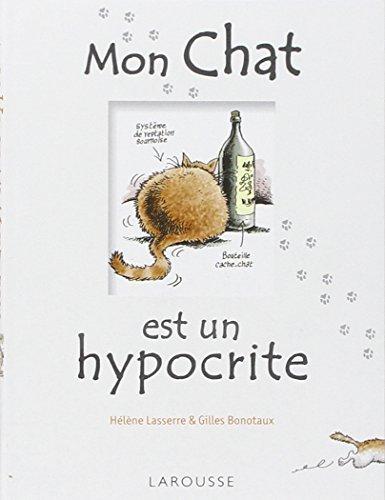 Mon Chat est un hypocrite: Et en plus, il est gros