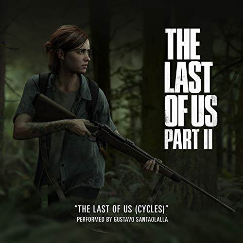The Last of Us (Cycles) (From 'The Last of Us Part II')