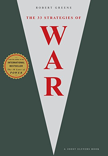 The 33 Strategies of War. (The Robert Greene Collection)