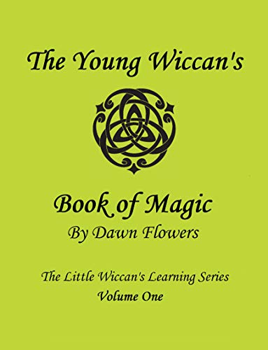 The Young Wiccan's Book of Magic (The Little Wiccan's Learning Series 1) (English Edition)