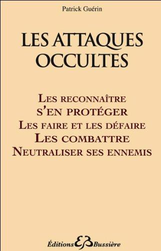 Les attaques occultes par Patrick Guérin