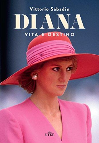 Diana. Vita e destino