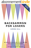 Backgammon for Losers: Updated Edition (English Edition)