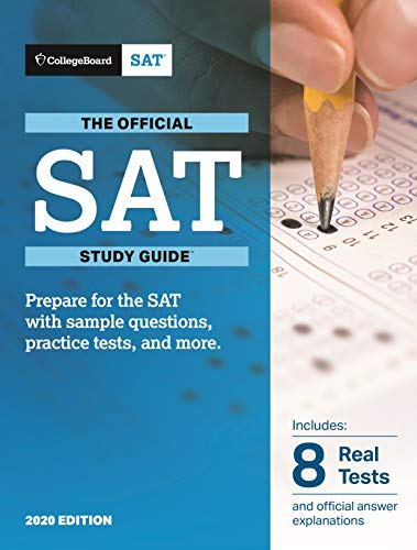 The Official SAT Study Guide, 2020 Edition (Official Study Guide For the New SAT)