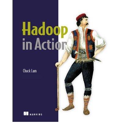 [(Hadoop in Action )] [Author: Chuck Lam] [Jan-2011]