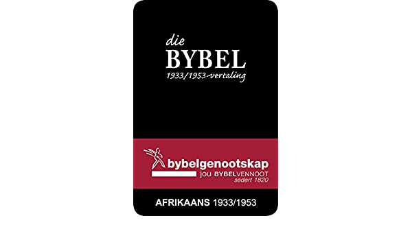 Die bybel afrikaans 19331953 vertaling afrikaans edition ebook die bybel afrikaans 19331953 vertaling afrikaans edition ebook bible society of south africa amazon kindle store fandeluxe Gallery