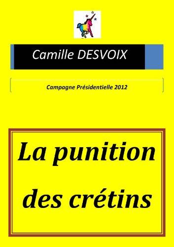En ligne La punition des crétins pdf ebook