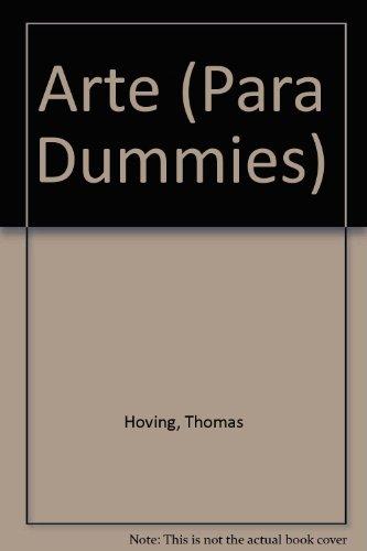 Arte (Para Dummies) por Thomas Hoving