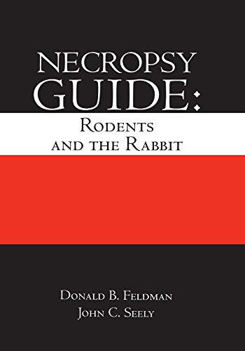 Necropsy Guide: Rodents And The Rabbit por John Curtis Seely epub