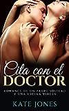 Cita con el Doctor - Romance de un Padre Soltero y una Vecina Virgen