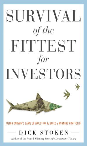 Survival of the Fittest for Investors:  Using Darwin's Laws of Evolution to Build a Winning Portfolio (English Edition)