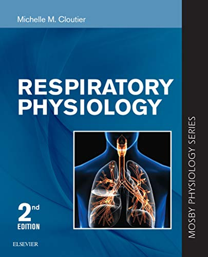 Respiratory Physiology: Mosby Physiology Series (Mosby's Physiology Monograph) (English Edition)
