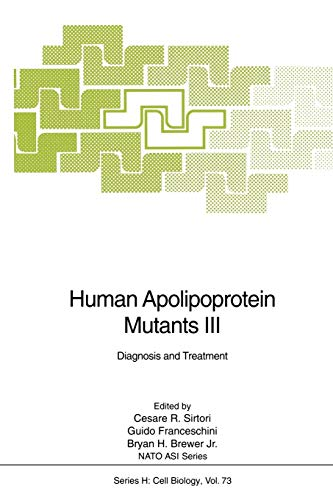 Human Apolipoprotein Mutants III: Diagnosis and Treatment (Nato ASI Subseries H: (73), Band 73)