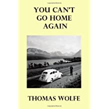 You Can't Go Home Again by Thomas Wolfe (2010-08-25)