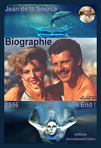 Chronique-Biographie: 1956/2000 Noir & Blanc (L'Odyssée des Philiades t. 1) par Jean de La Source