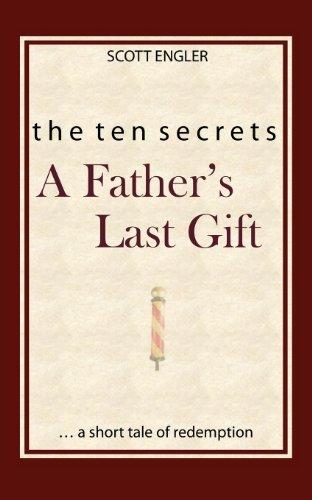 the-ten-secrets-a-fathers-last-gift