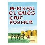 Perceval El Galés (V.O.S). 1978.Perceval Le Gallois [DVD]; Eric Rohmer