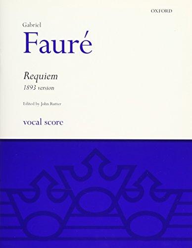 Faure Requiem (1893 version): Vocal score (Classic Choral Works) par Gabriel Faure