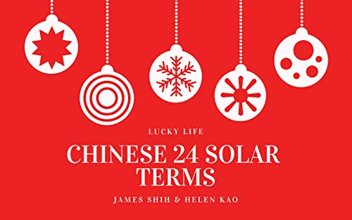 Chinese 24 Solar Terms: The ancient Chinese people divided the year into twenty-four equal parts to describe the climate change, that is, the