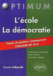 L'École la Démocratie Thèmes de Questions Contemporaines Concours IEP 2016