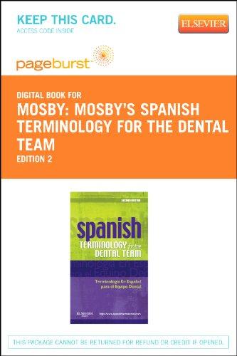 Spanish Terminology for the Dental Team Pageburst Access Code por Mosby