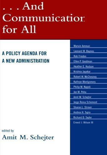 And Communications for All: A Policy Agenda for a New Administration  by Lexington Books (2009-02-16)