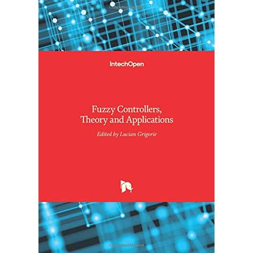 Fuzzy Controllers: Theory and Applications