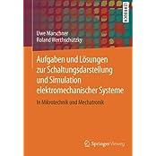 Aufgaben und Lösungen zur Schaltungsdarstellung und Simulation elektromechanischer Systeme