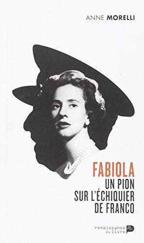Fabiola un Pions Sur l Echiquier de Franco