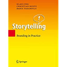 Storytelling: Branding in Practice (English Edition)