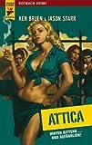 Attica: Hinter Gittern. und gefährlich