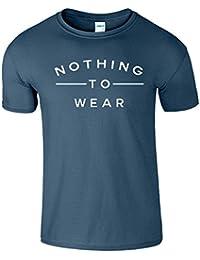 Nothing To Wear Du Nouveau Slogan élégant Cadeau drôle Haut de Hommes T Shirt