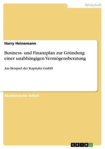 business und finanzplan zur grndung einer unabhngigen by harry heinemann - Finanzplan Beispiel