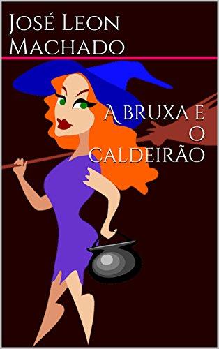 �o (Portuguese Edition) (De Halloween Bruxa)