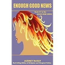 Enough Good News (Good News Series Book 1) (English Edition)