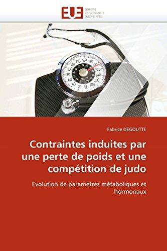 Contraintes induites par une perte de poids et une compétition de judo par Fabrice DEGOUTTE