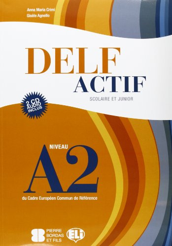 Delf A2 scolaire. Con CD Audio
