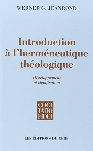 Introduction à l'herméneutique théologique par W-G Jearond