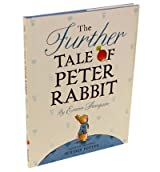 TheFurther Tale of Peter Rabbit by Thompson, Emma ( Author ) ON Sep-06-2012, Hardback