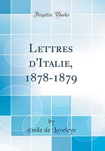 Lettres D'Italie, 1878-1879 (Classic Reprint)