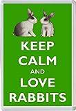 Keep Calm and Love Rabbits - Jumbo Fridge Magnet Gift/Souvenir/Present